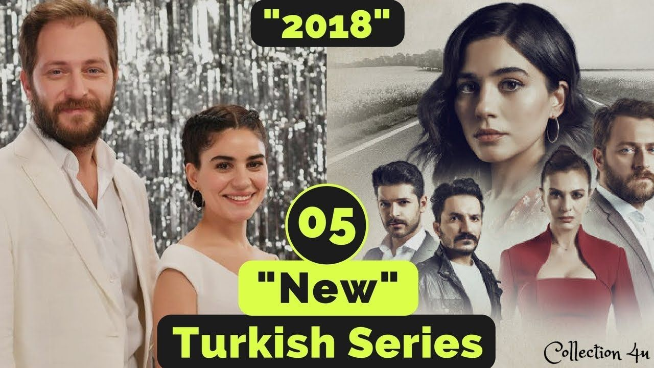 Top 05 New Turkish Drama Series You Must See It Youtube