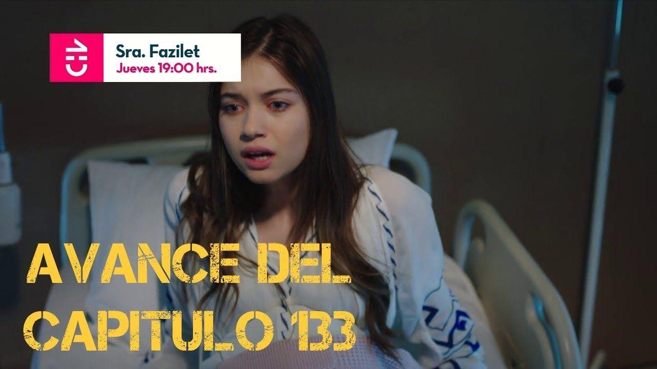 Avance Del Cap 133 La Señora Fazilet Y Sus Hijas Chilevision Chile Series Turco