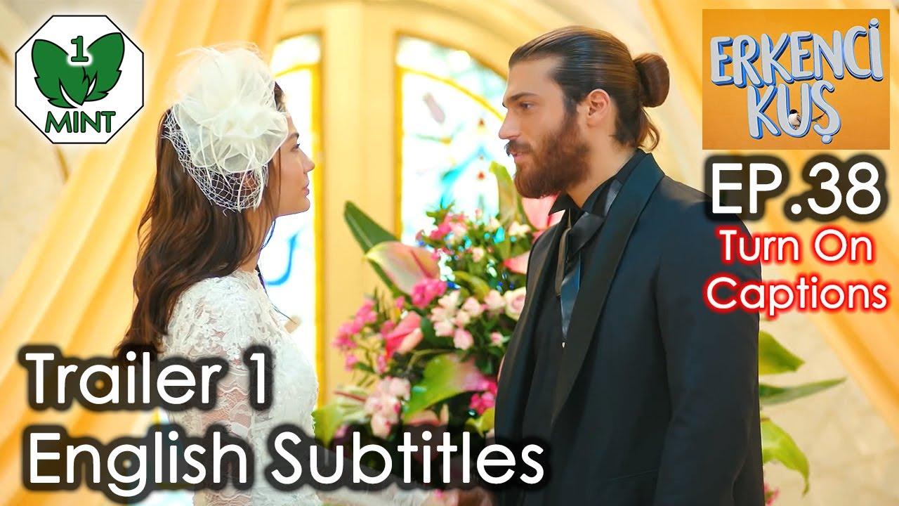 Early Bird - Erkenci Kus 38 English Subtitles Trailer 1 ...