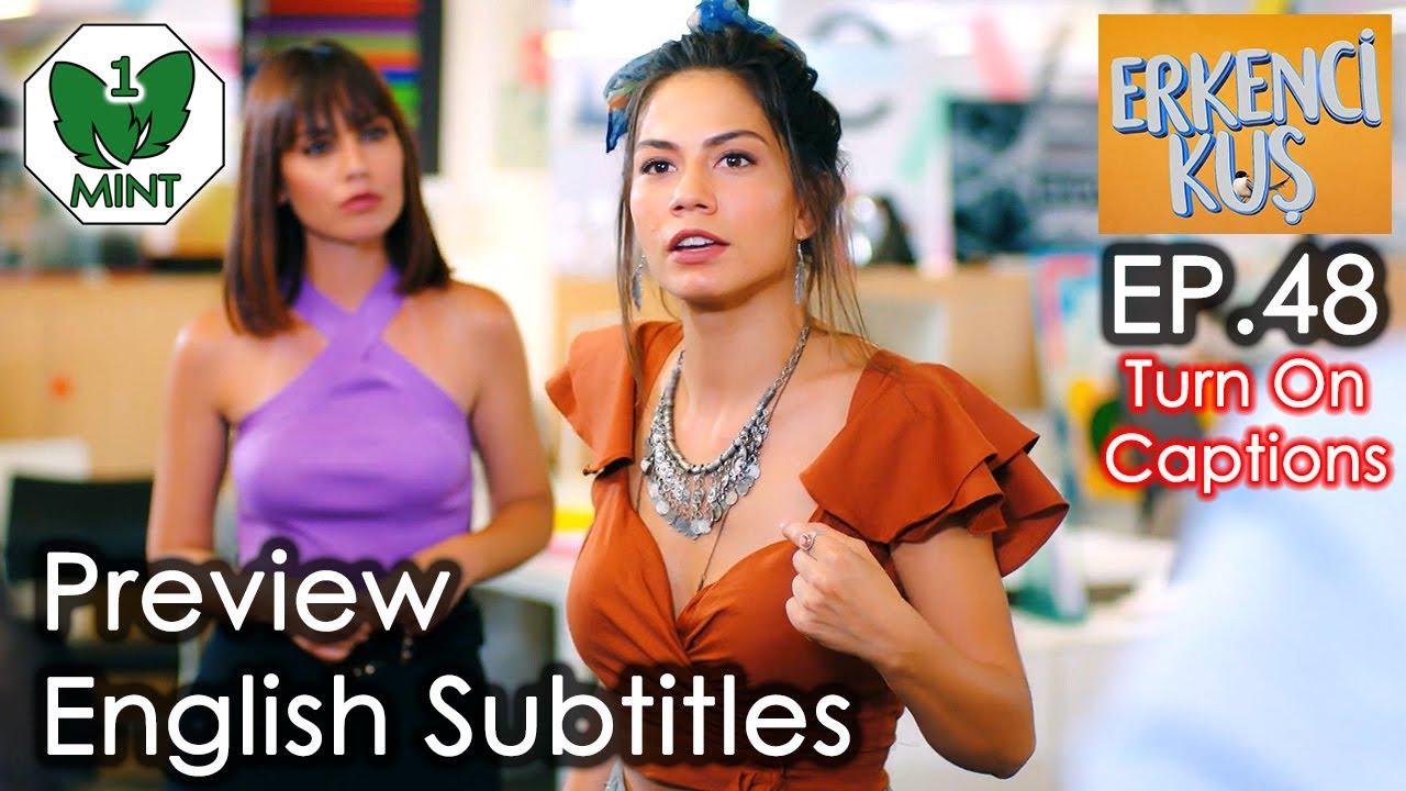Early Bird - Erkenci Kus 48 English Subtitles Preview ...
